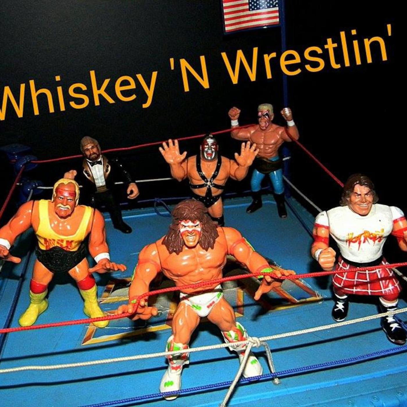 Whiskey N Wrestlin'