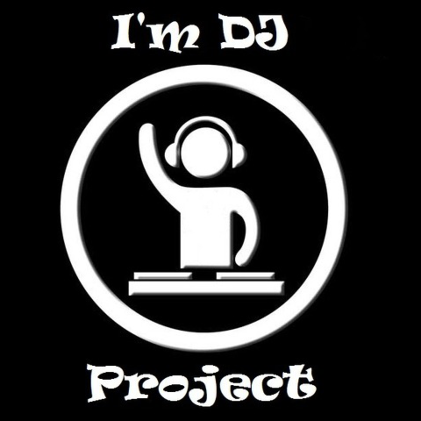 I'm DJ Project's Podcast