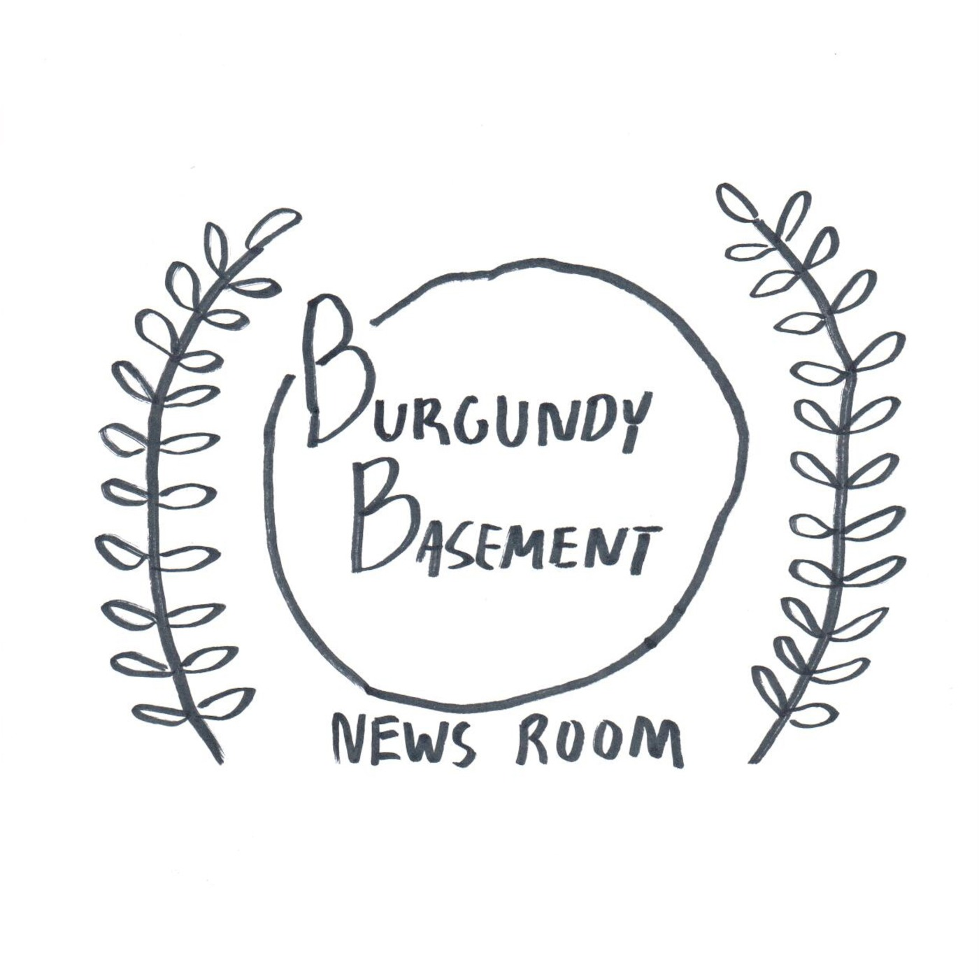 Burgundy Basement: News Room