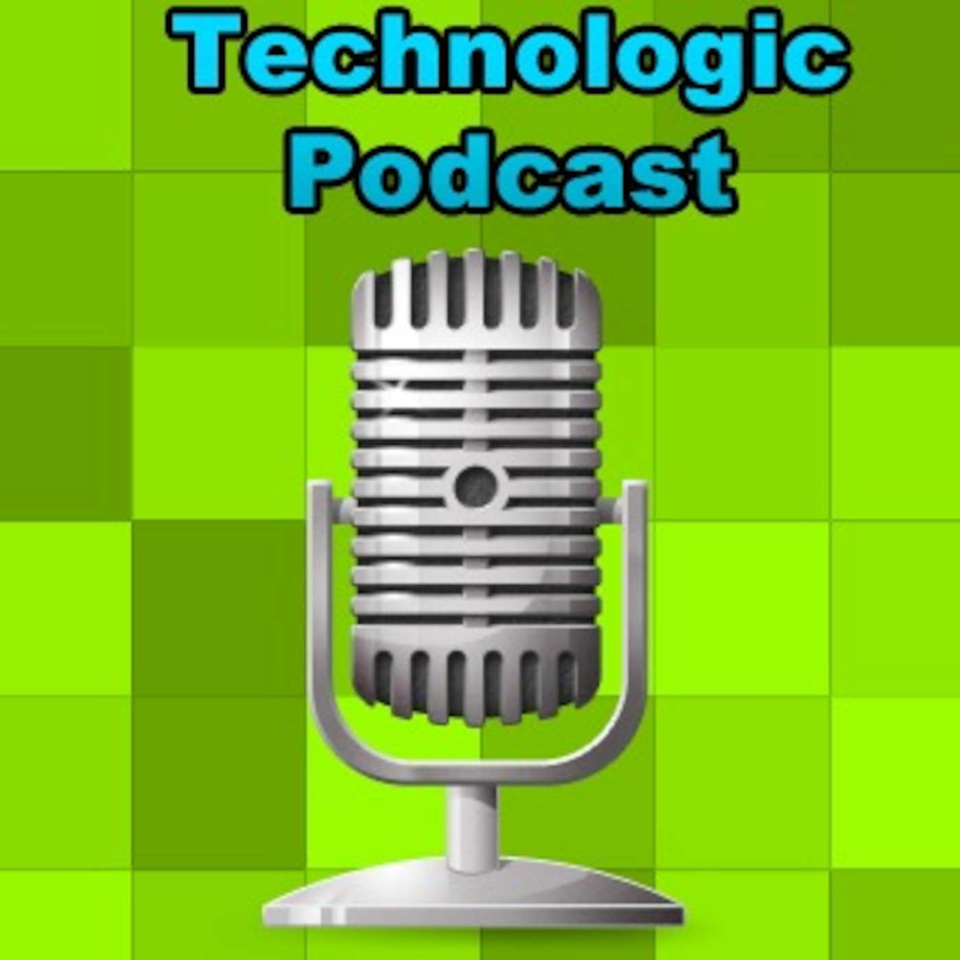 Technologic Podcast