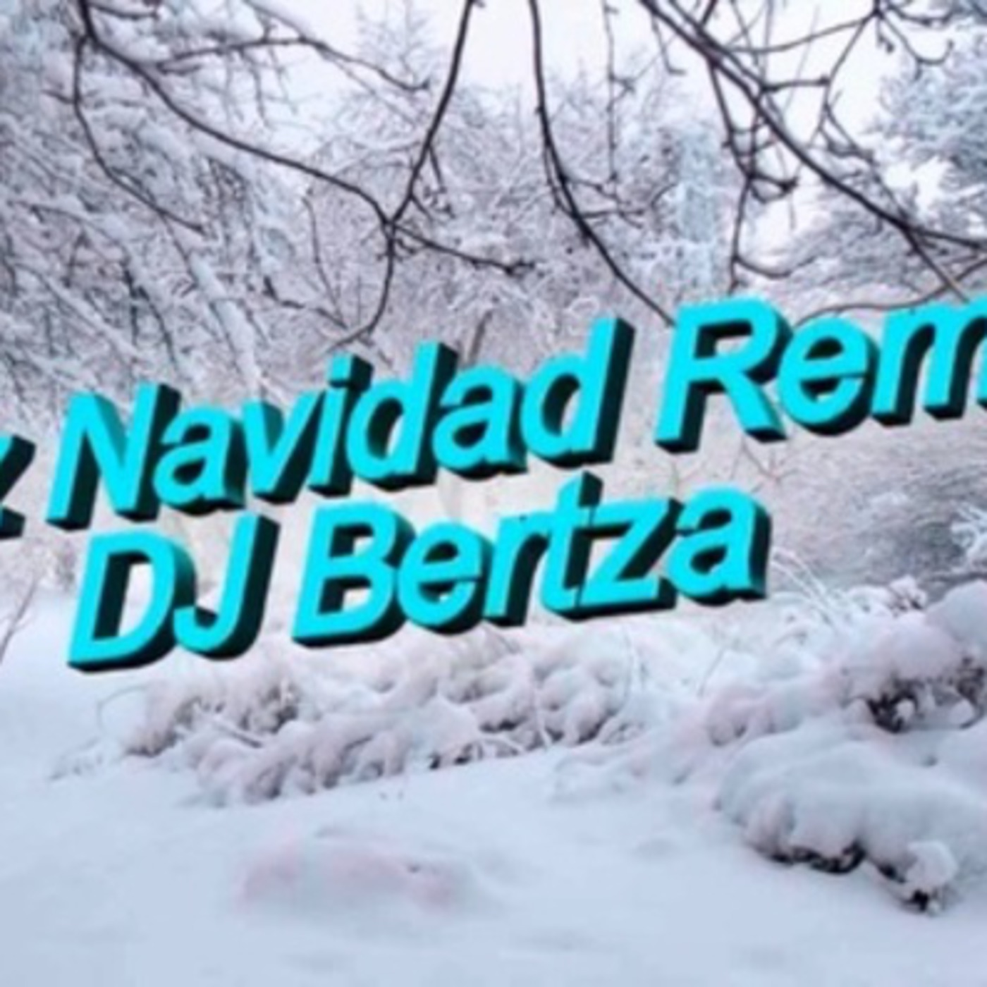 Feliz Navidad Remix- DJ Bertza
