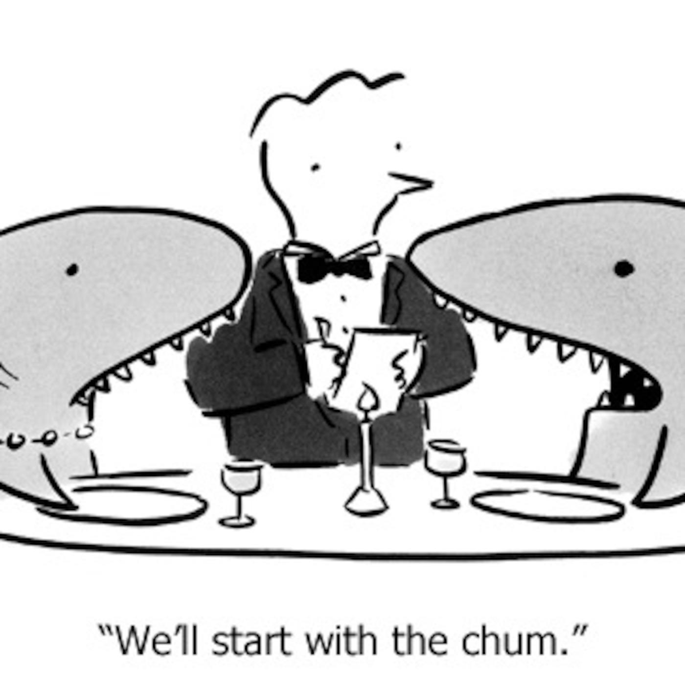 Chum: A Podcast