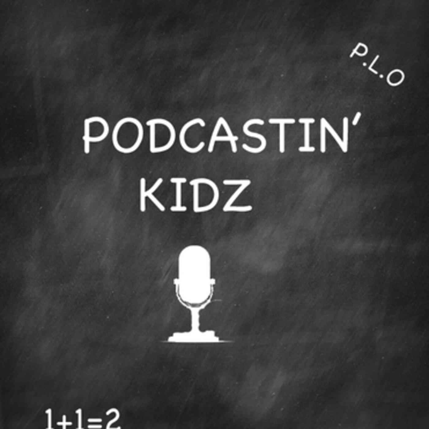 PodcastinKidz's Podcast