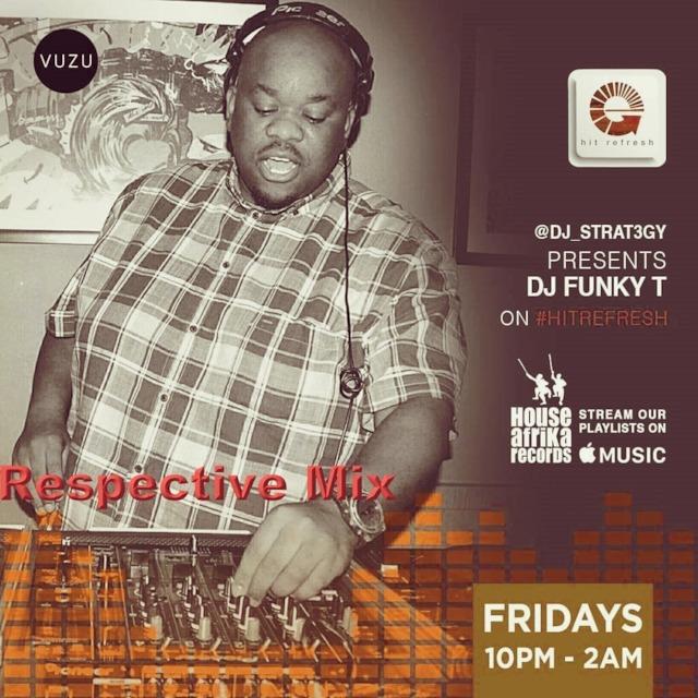 Dj Funky T - Live TV Mix on Hit Refresh (Dstv Channel 116