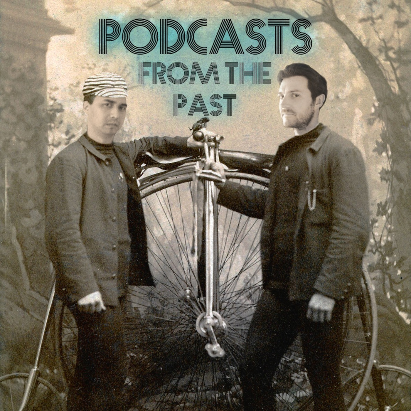 Podcasts From the Past