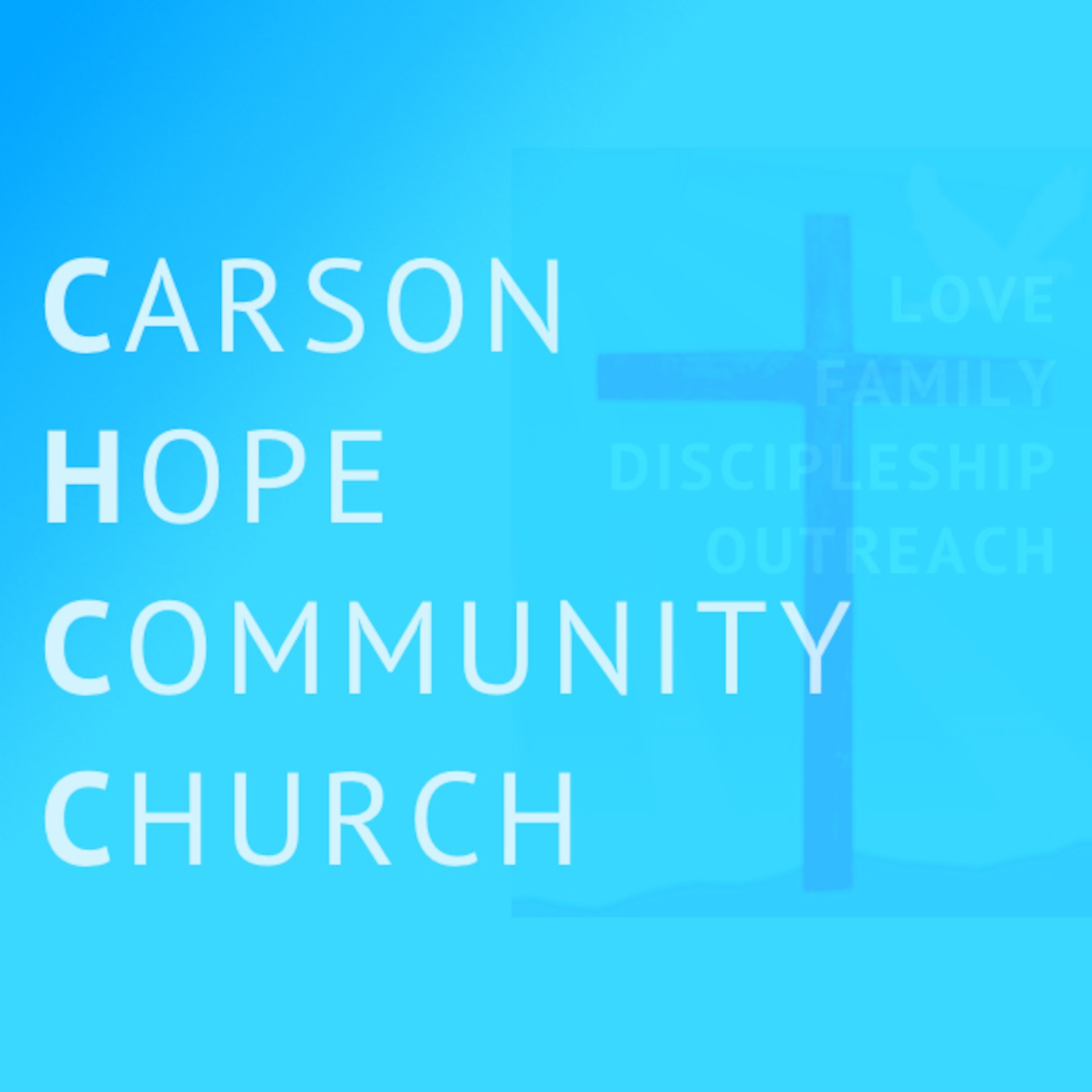 CHCC Podcast by Carson Hope Community Church