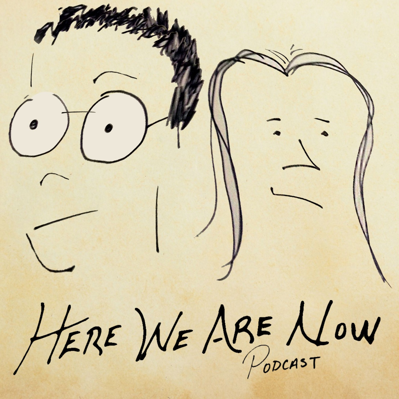 Here We Are Now Podcast