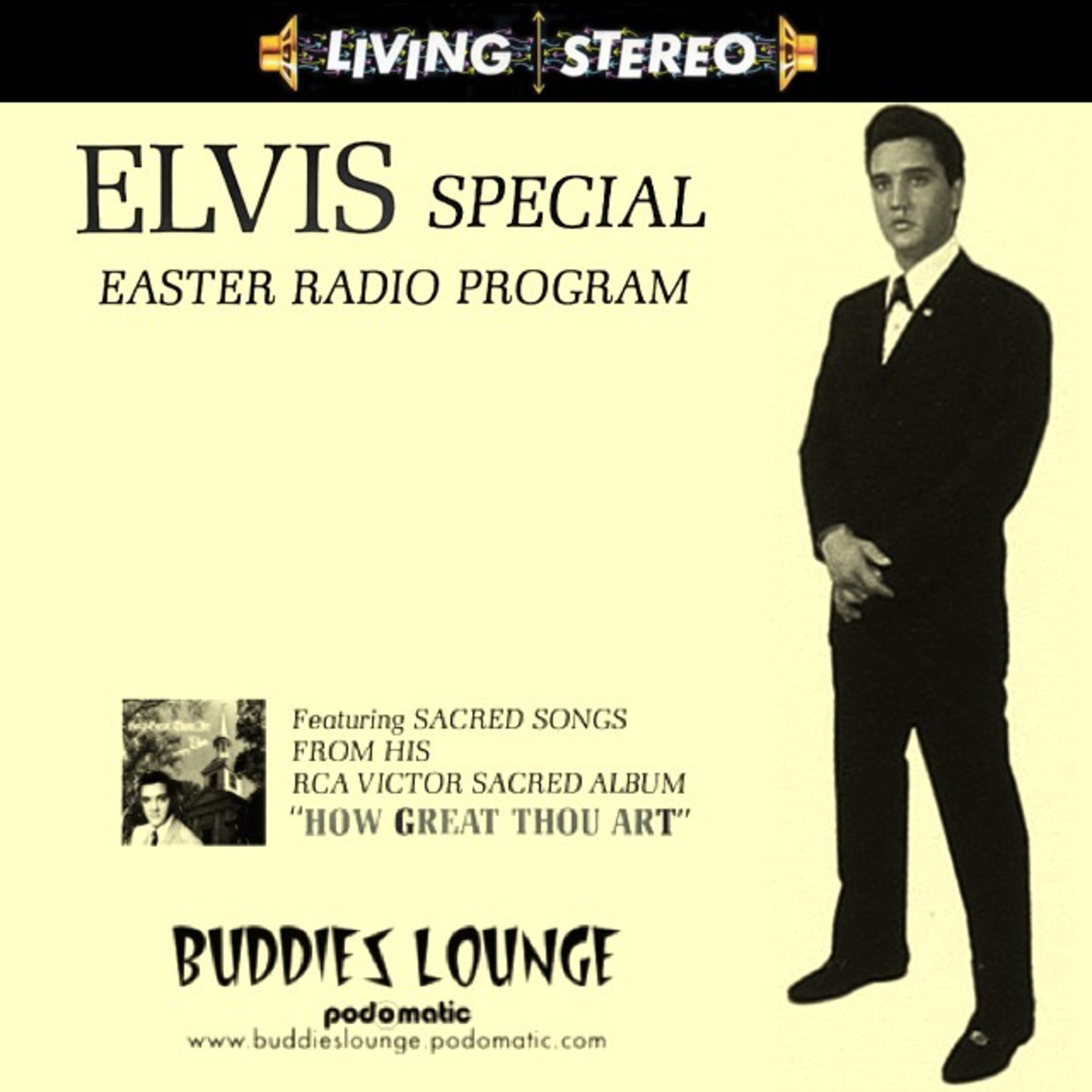 Buddies Lounge - Show 337 (EASTER Special with Elvis) - Buddies ...