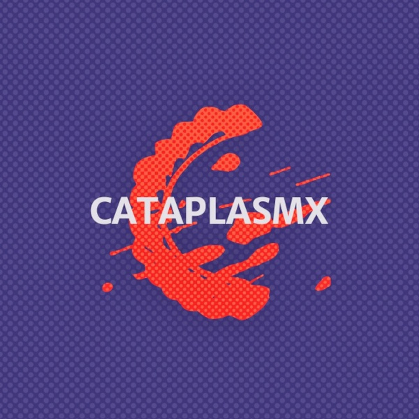 cataplasmx's Podcast