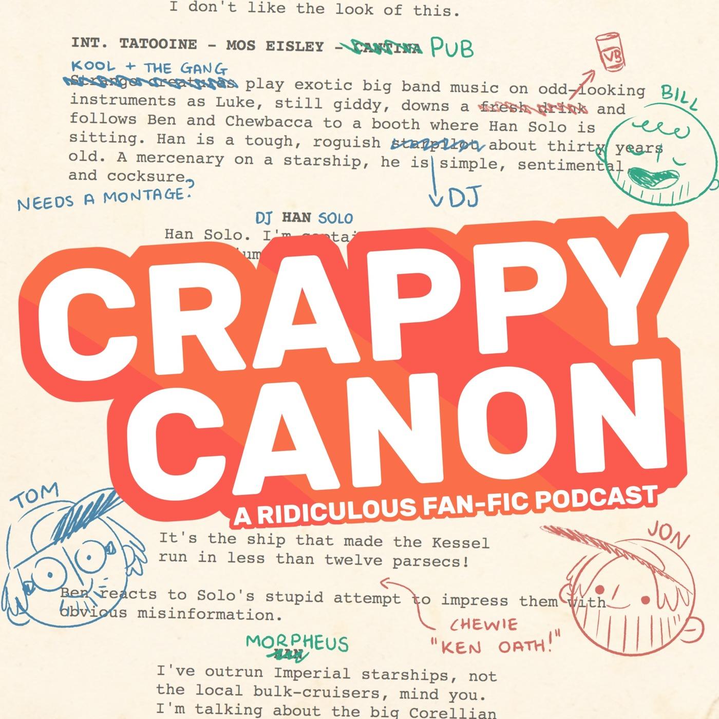 Crappy Canon Podcast