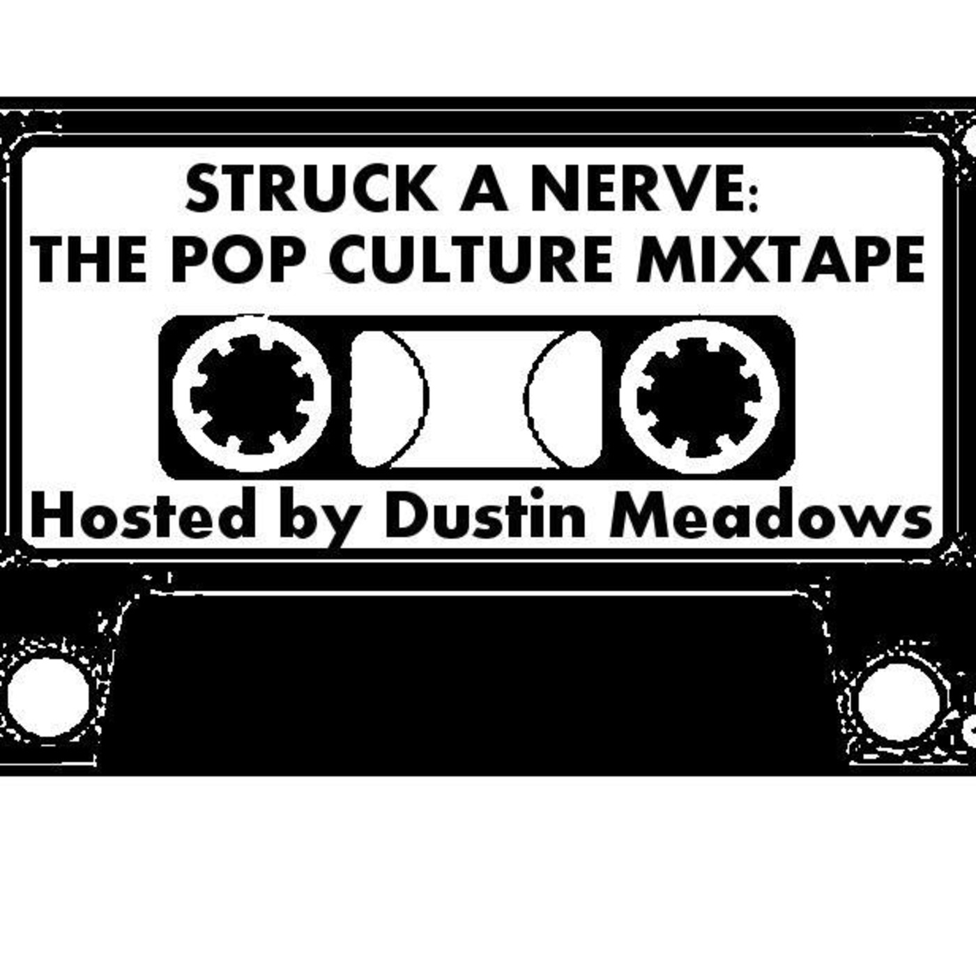 Struck A Nerve: The Pop Culture Mixtape