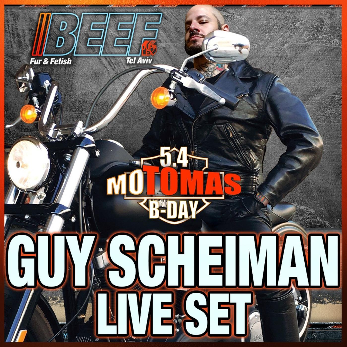 MoTomas Beef Tel - Aviv Guy Scheiman Live Mix April 5th 2019