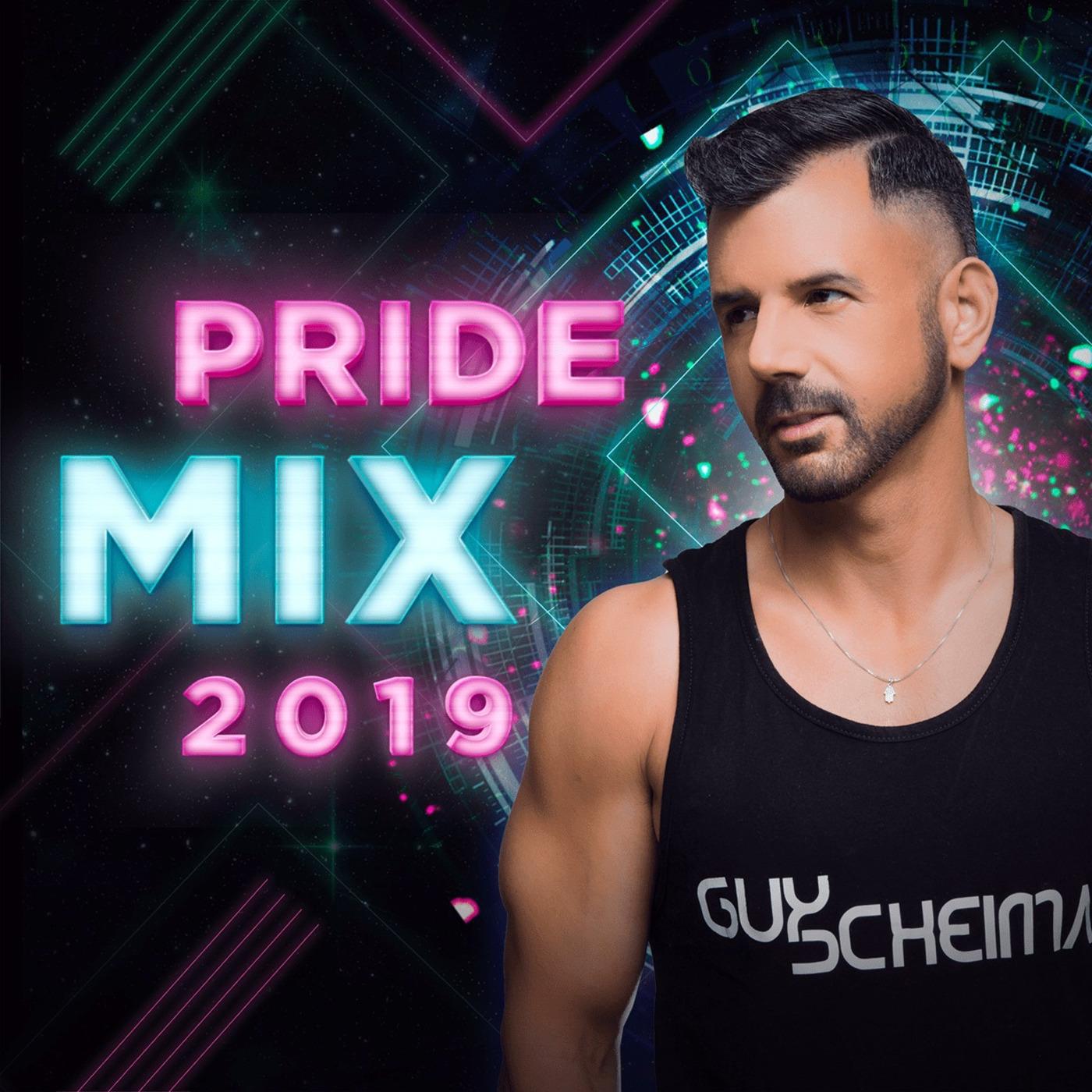 Guy Scheiman Pride Mix 2019 ##FREE DOWNLOAD## Guy Scheiman's