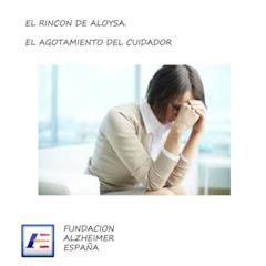 El agotamiento del cuidador: ¿Qué es? ¿Cómo se manifiesta? ¿Cómo prevenirlo?....