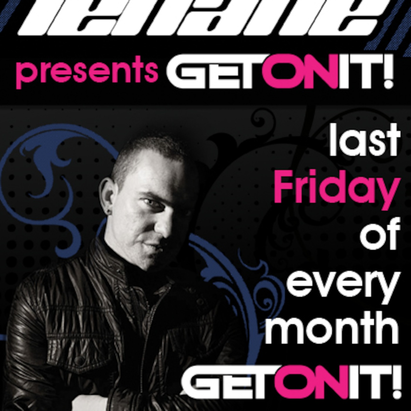Ads Lehane Presents Get On It!