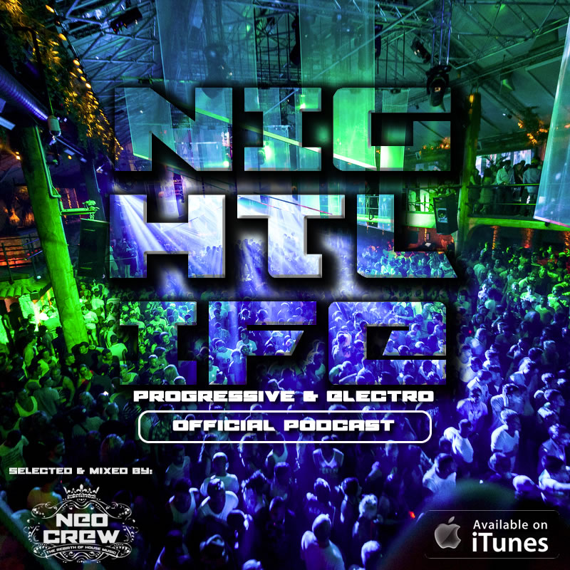 NEOCREW - Nightlife (Official Podcast)