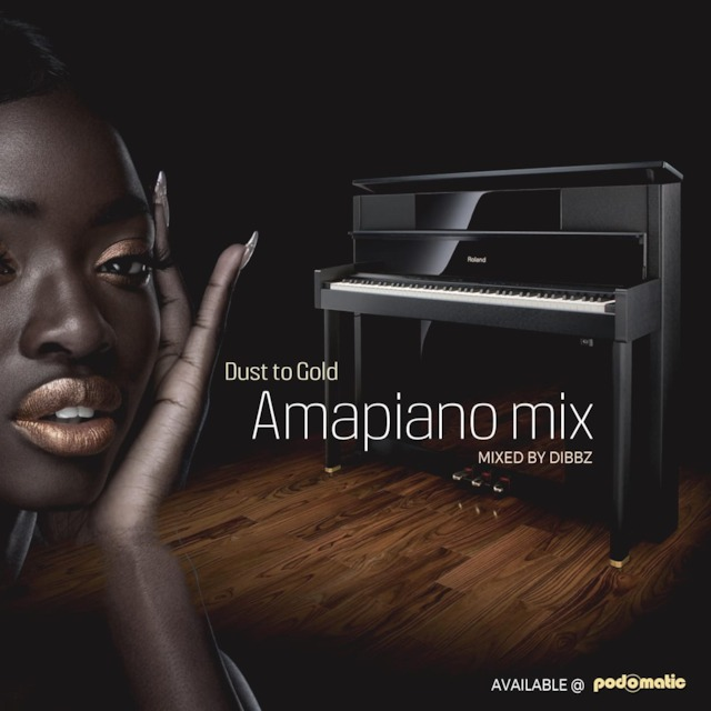 From Dust To Gold (Amapiano Mix) - Dibbz