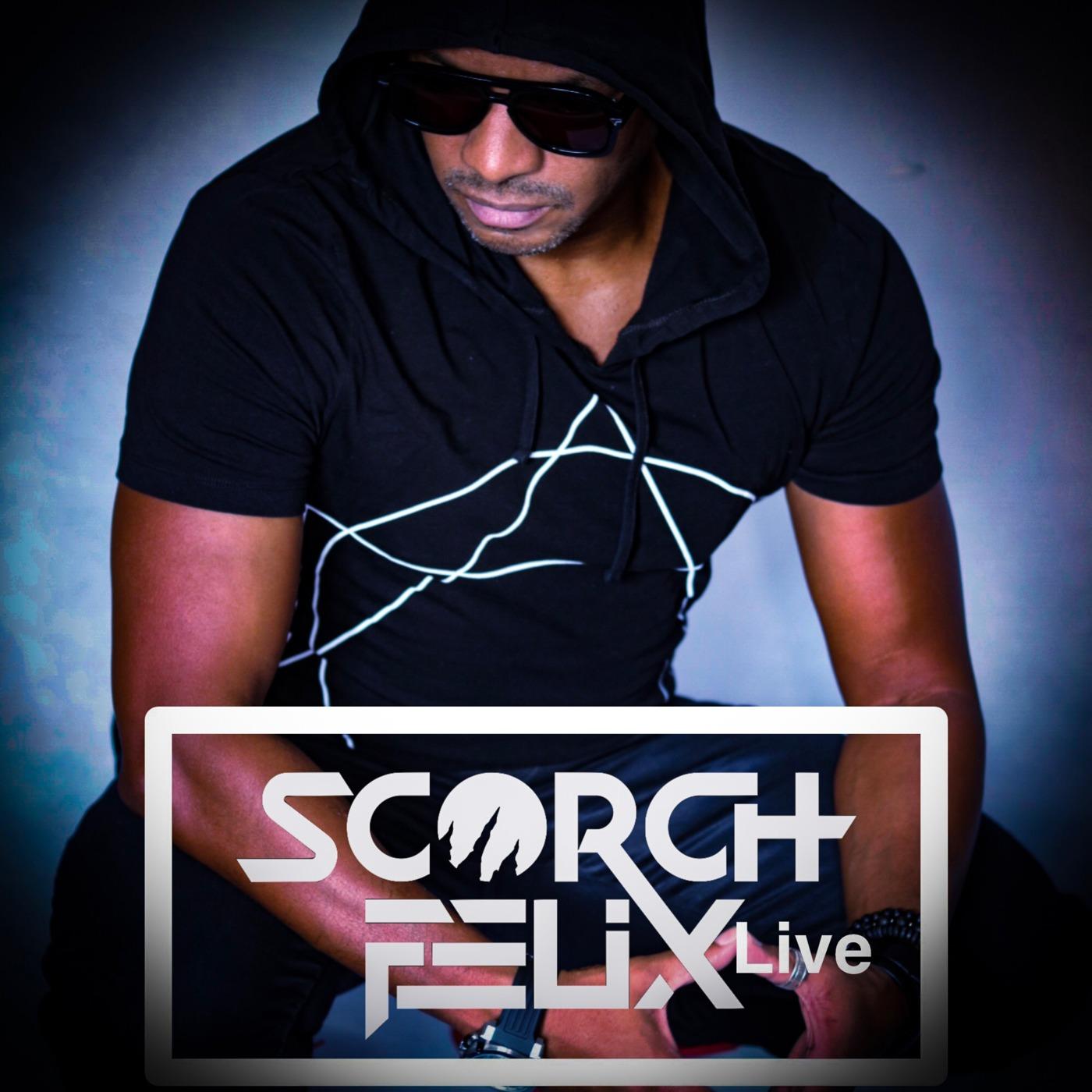 Scorch Felix Live
