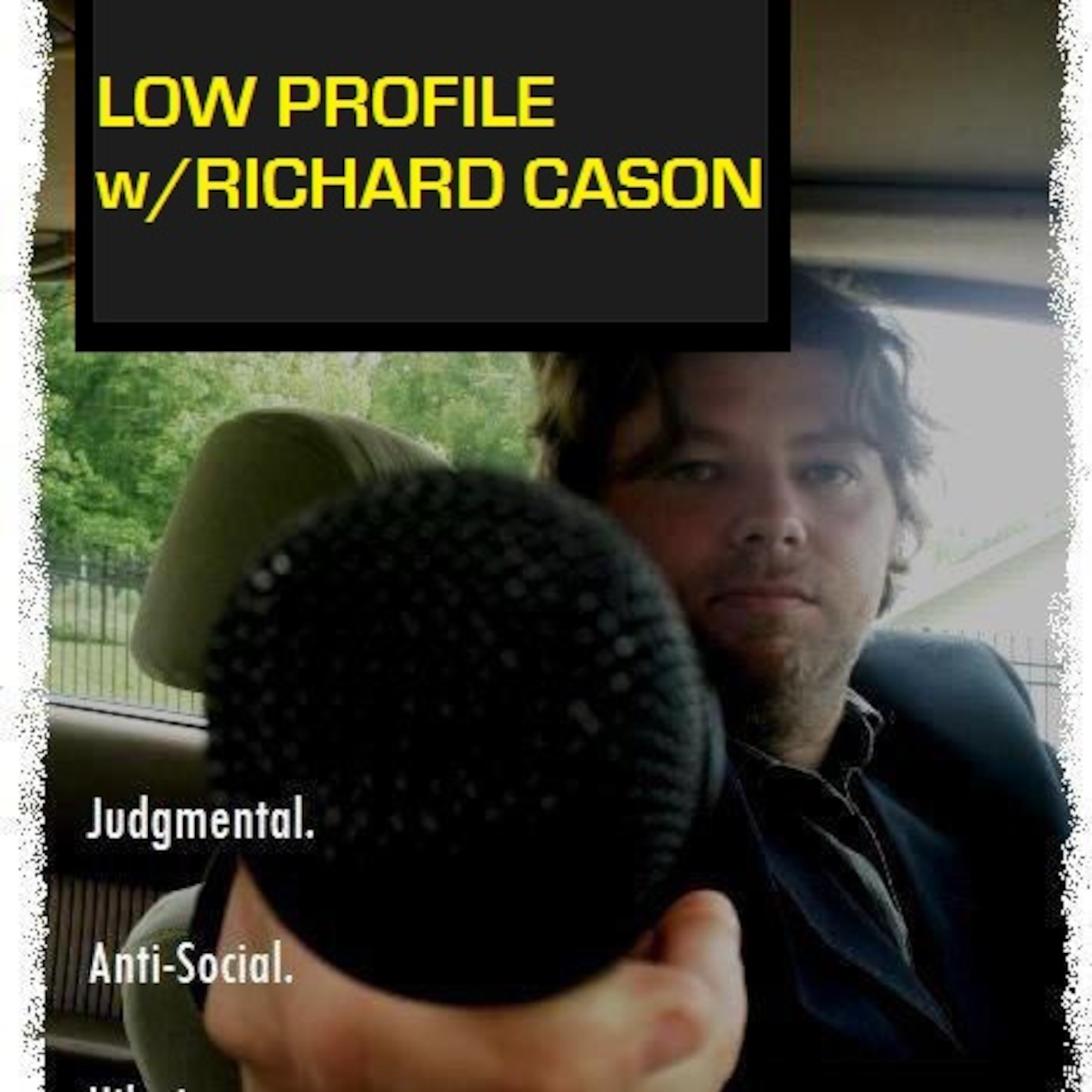 LOW PROFILE w/RICHARD CASON