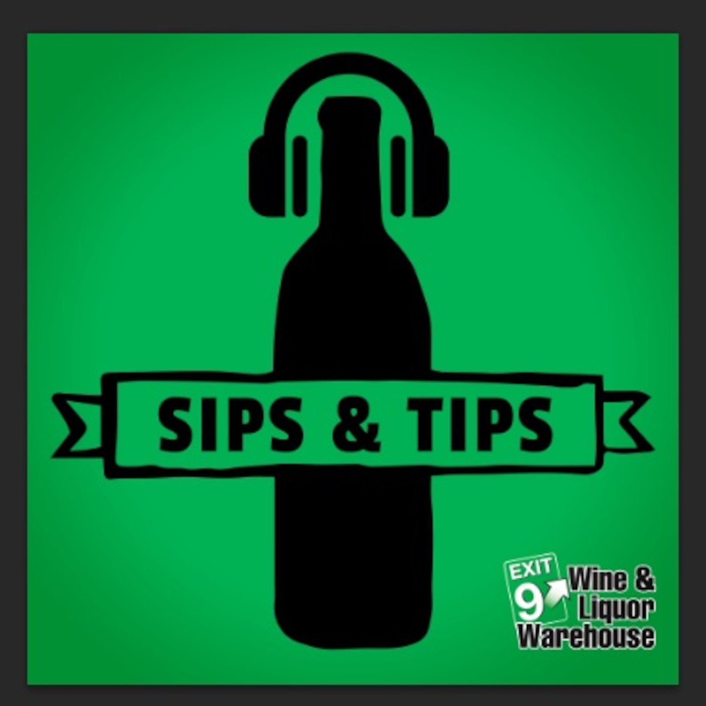 Sips & Tips from Exit 9 Wine & Liquor Warehouse