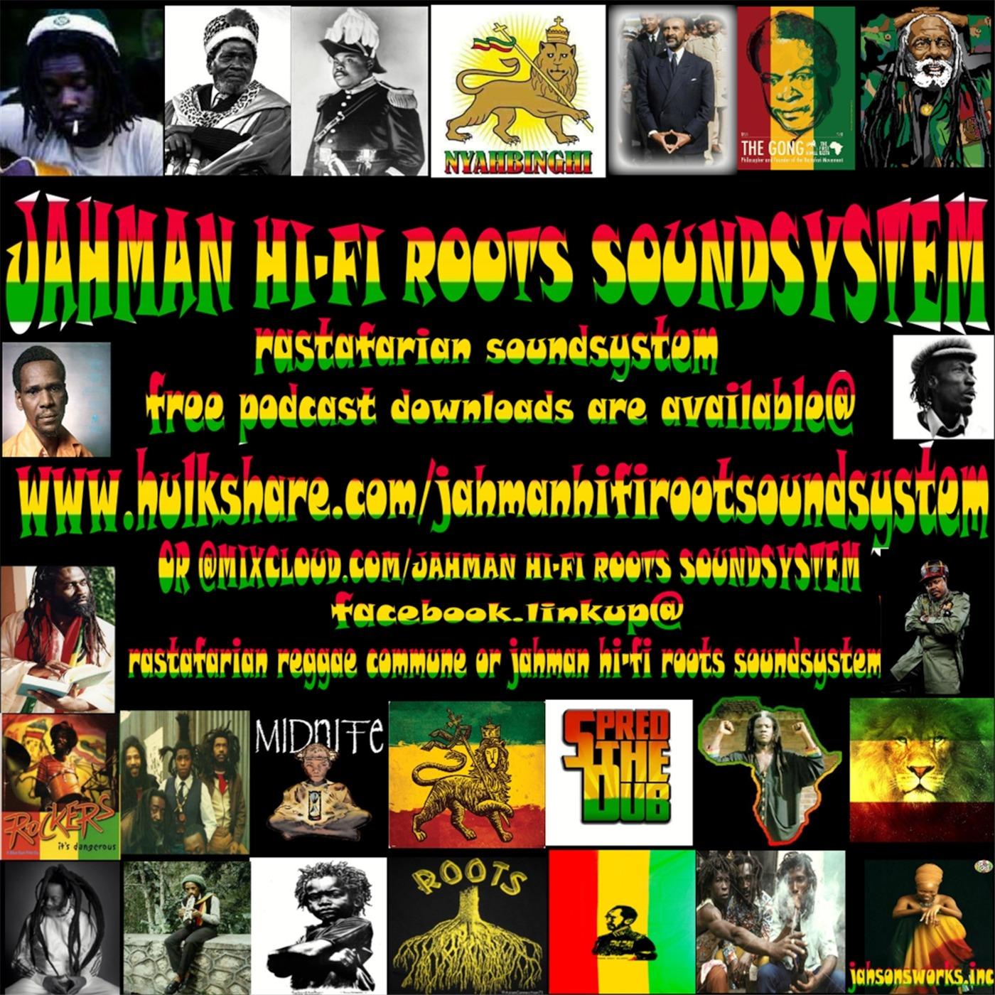 JAHMAN HI-FI ROOTS SOUNDSYSTEM (rastafarian soundsystem )