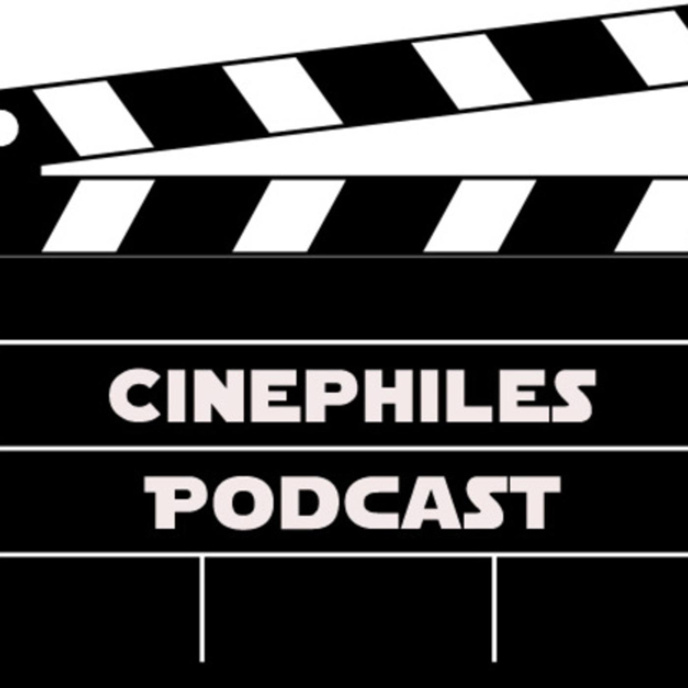 Cinephiles Podcast