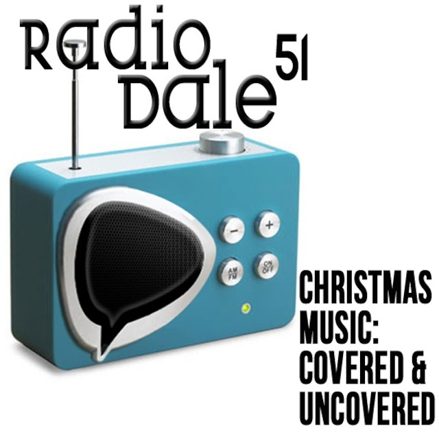 Christmas Music On Radio 2019.Radio Dale 51 Christmas Music Covered And Uncovered
