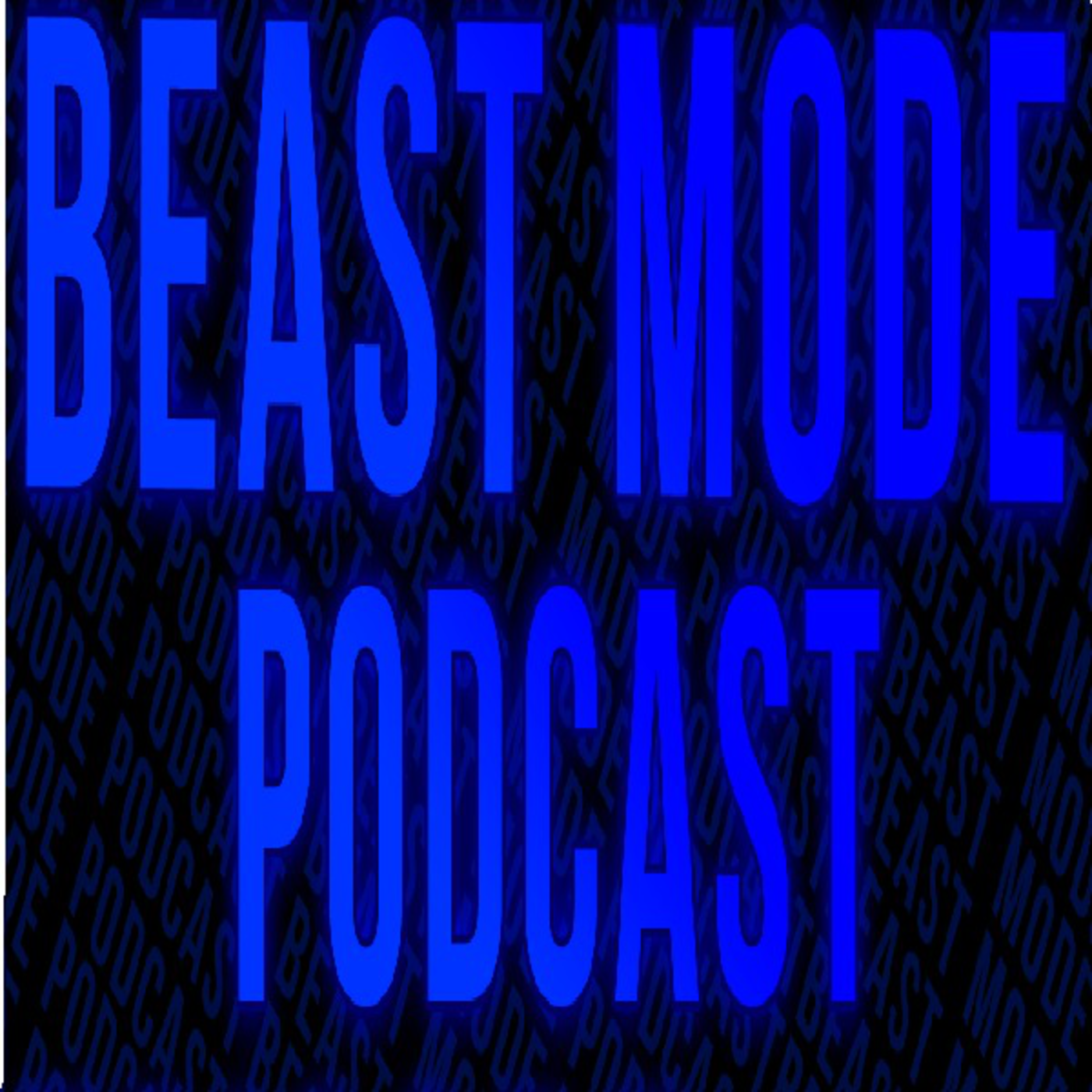 Beast Mode Podcast