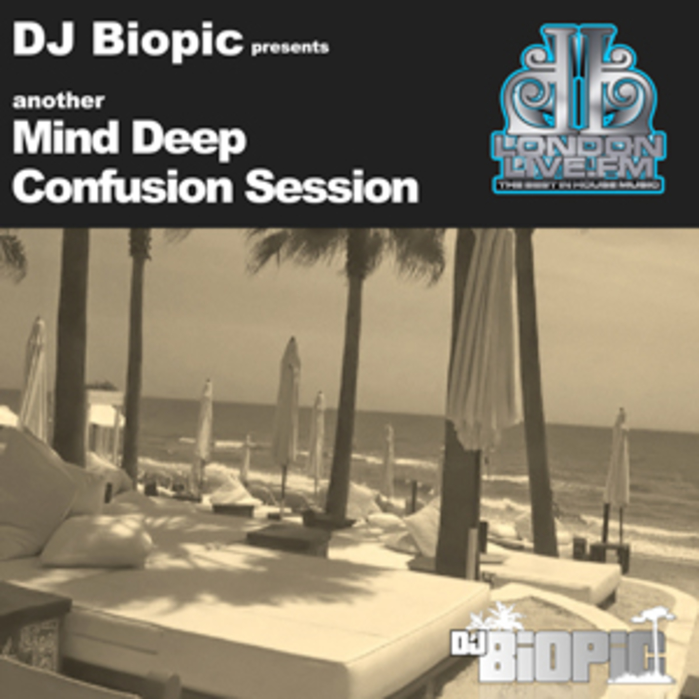 DJ Biopic's Mind Deep Confusion Podcasts