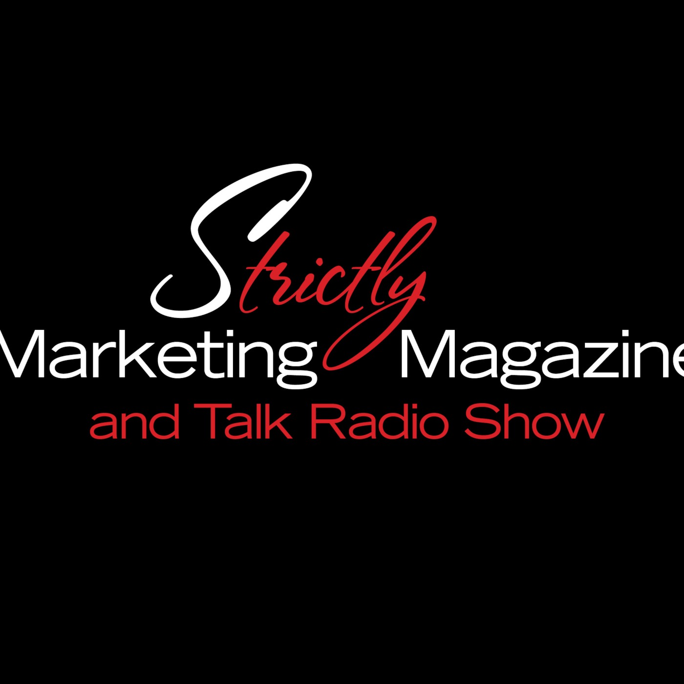 Strictly Marketing Magazine Talk Radio