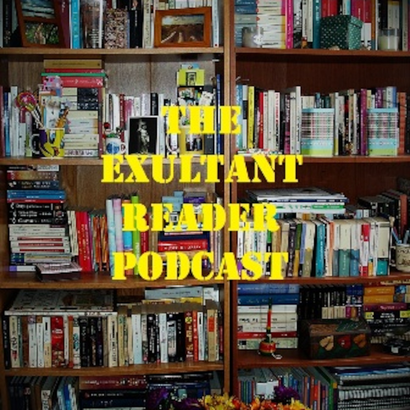 The Exultant Reader