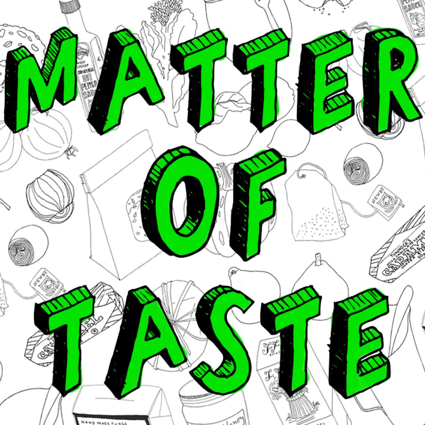 Matter of taste