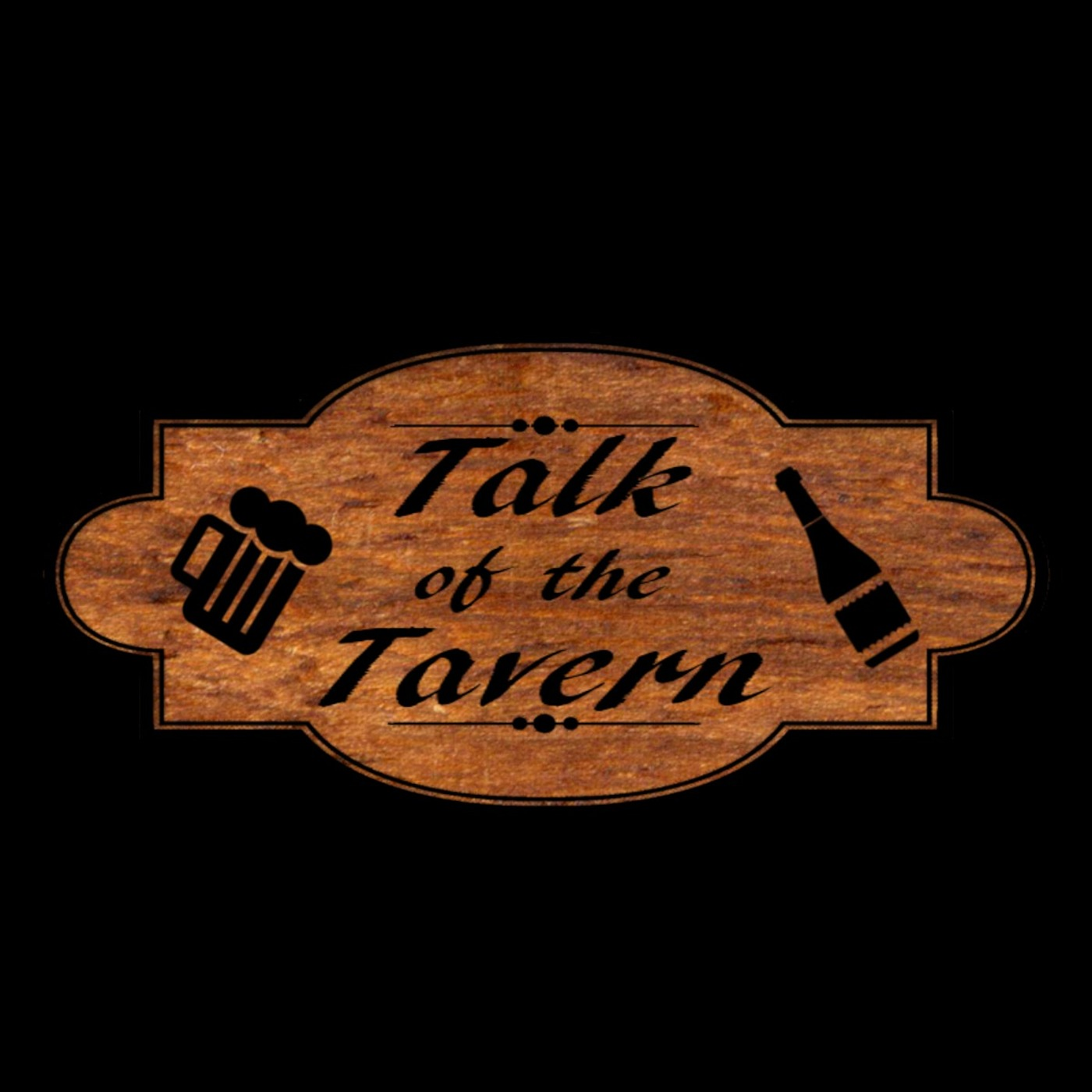 Talk Of The Tavern
