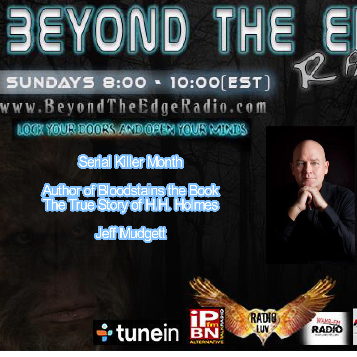 6/7/2015 Serial Killer Month Kicks Off With Jeff Mudgett And