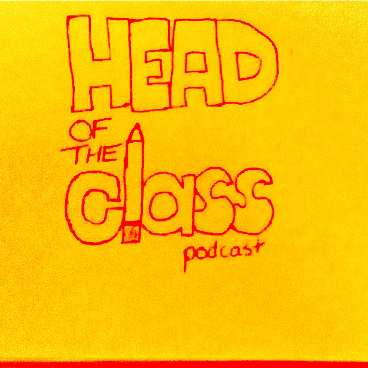Head of the Class Podcast Episode 1