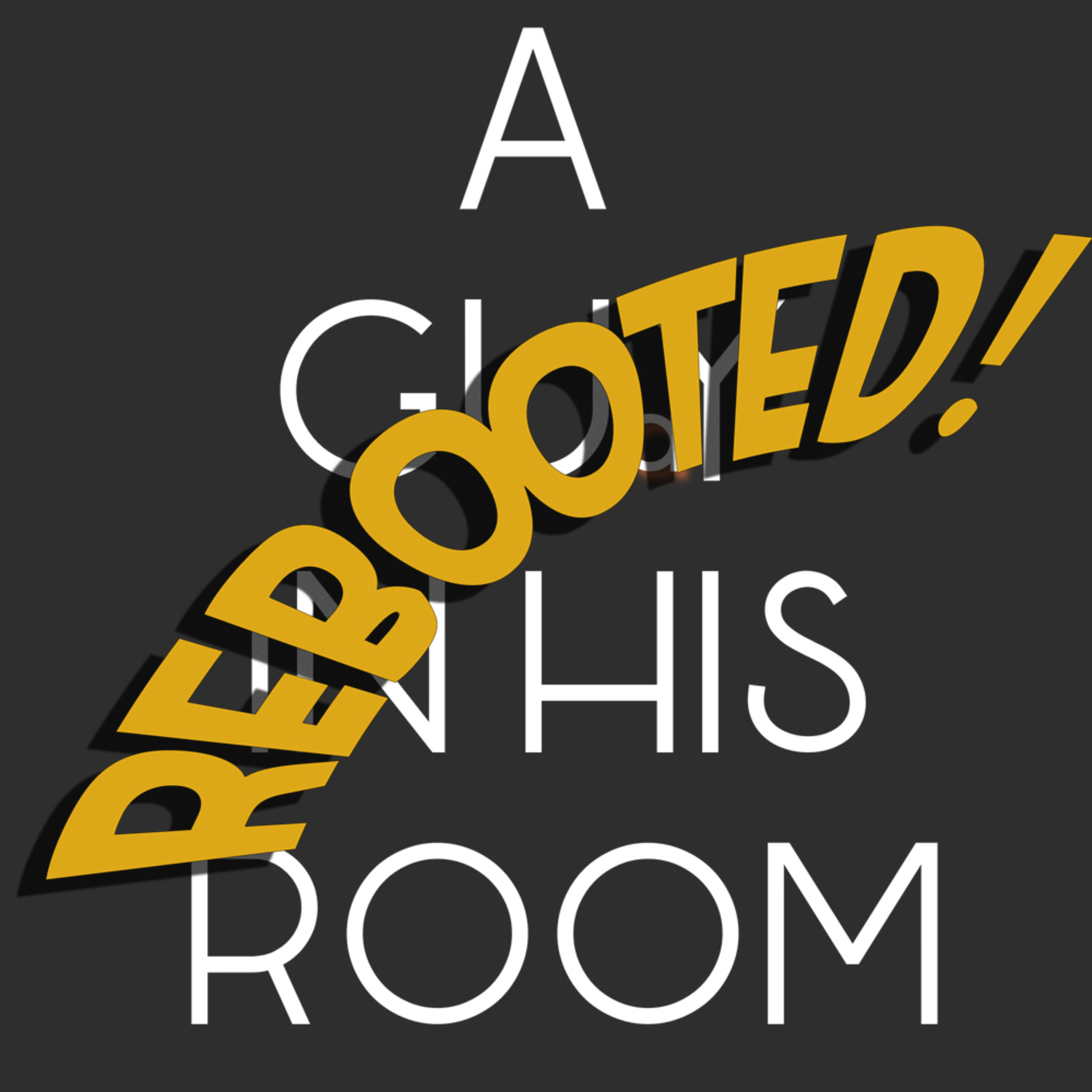 Episode 52: Podcast Reboot! And time to TAKE OUT ROGAN.