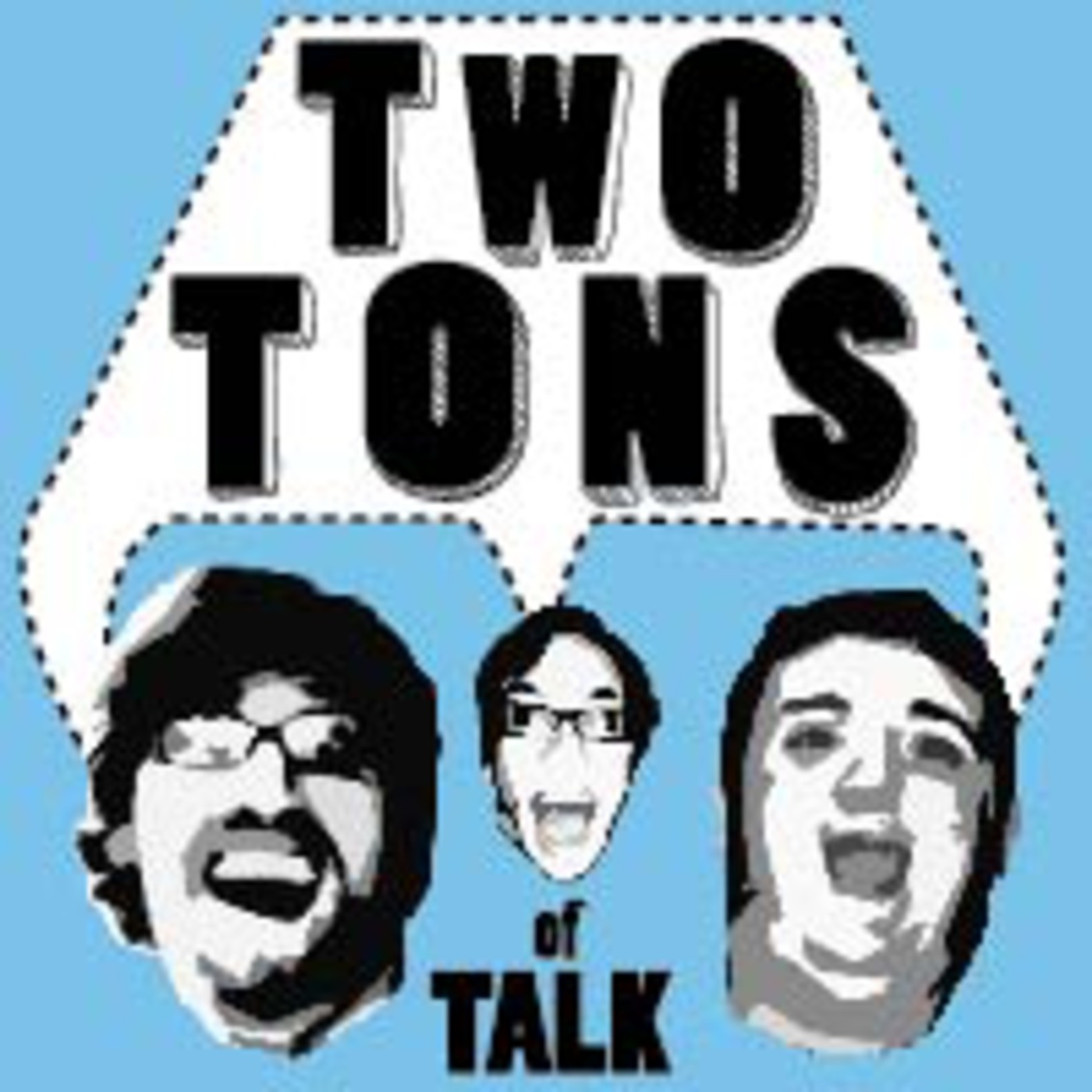 Two Tons Of Talk