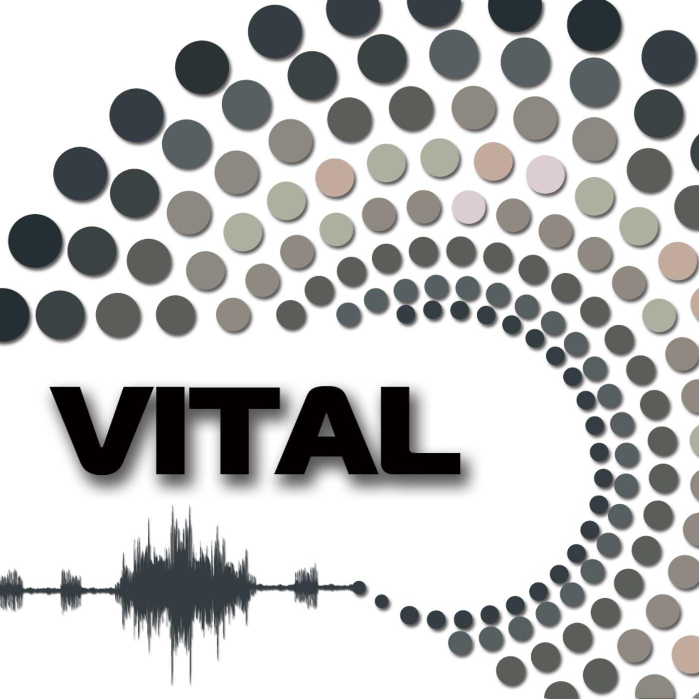 Vital's Podcast