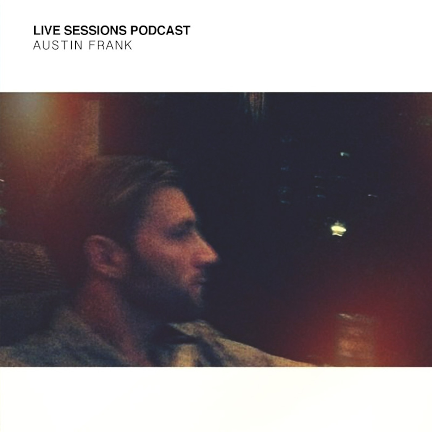 Austin Frank Presents: Live Sessions Podcast