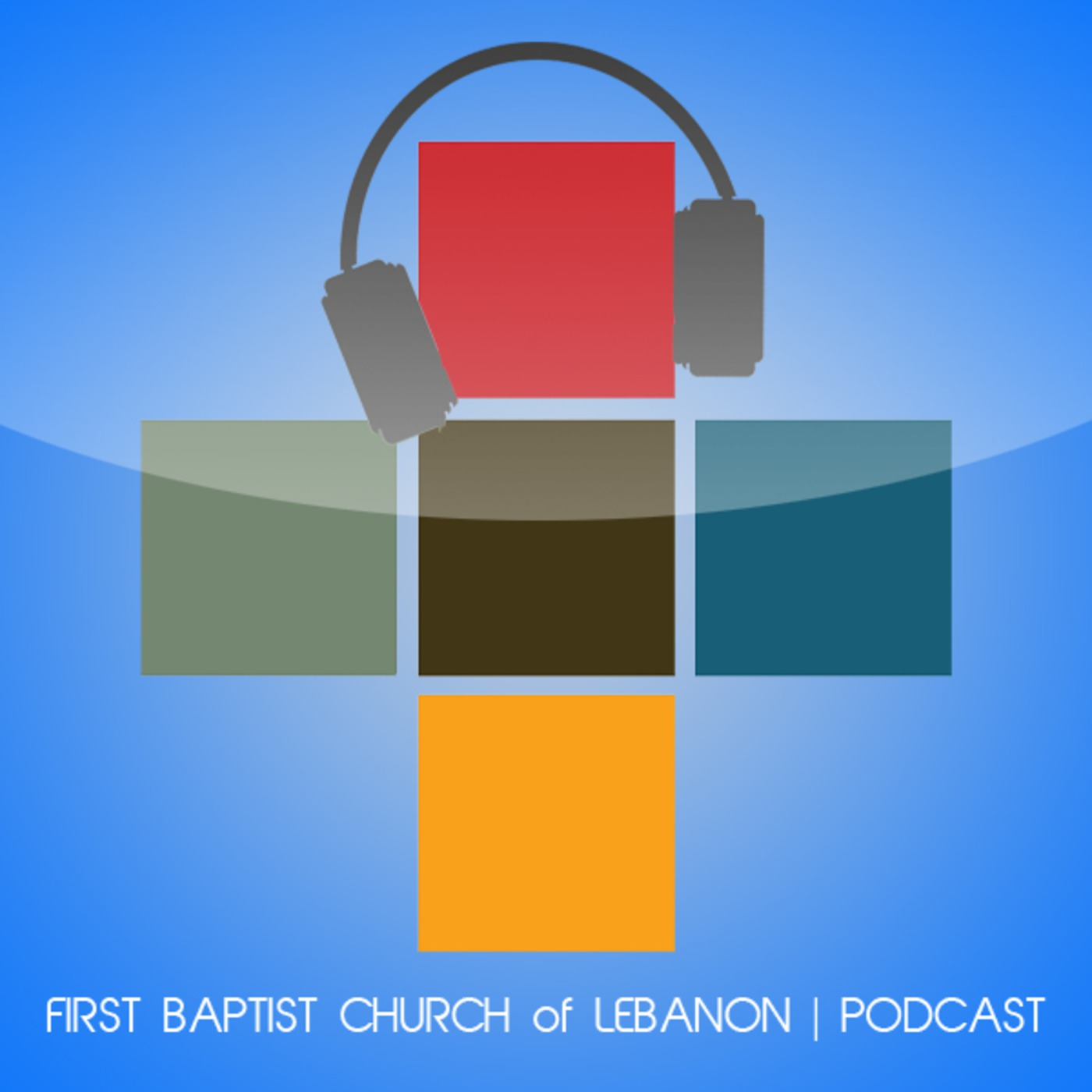 First Baptist Church Lebanon's Podcast