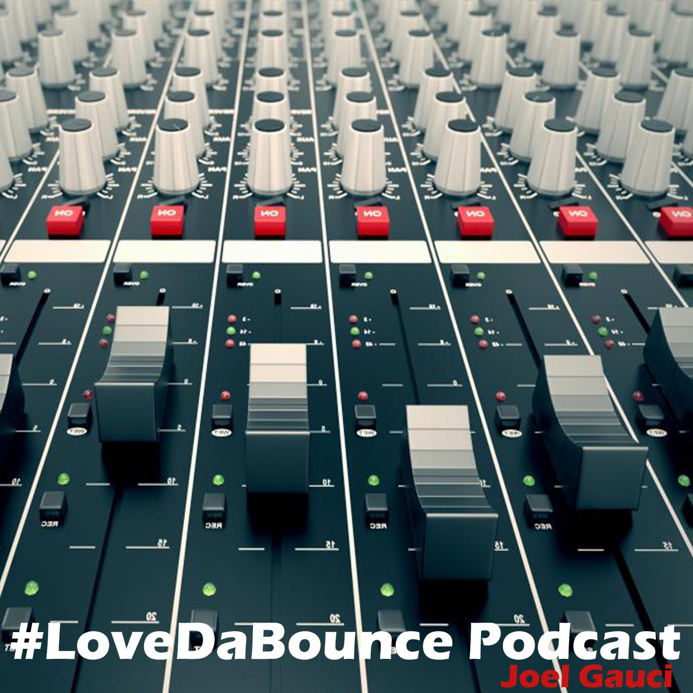 #LovedaBounce Podcast