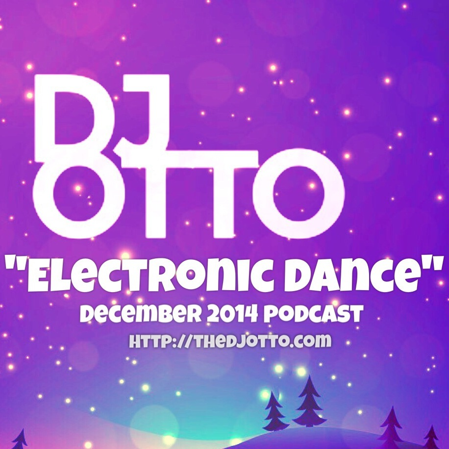 DJ OTTO - ELECTRONIC DANCE