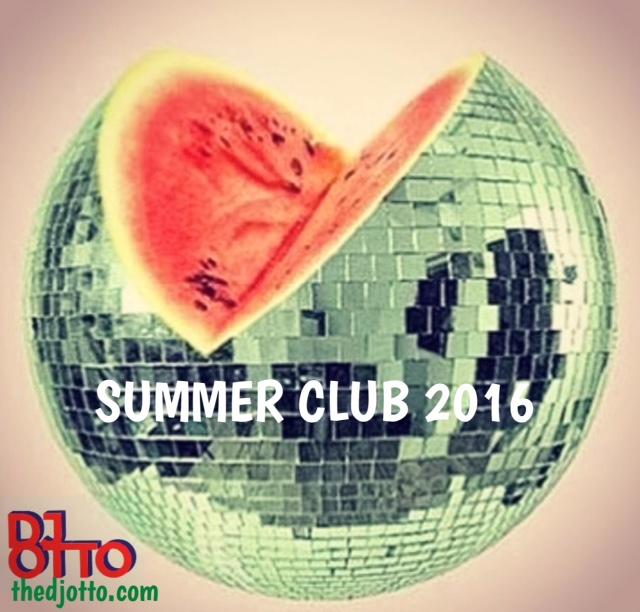 DJ OTTO - SUMMER CLUB 2016