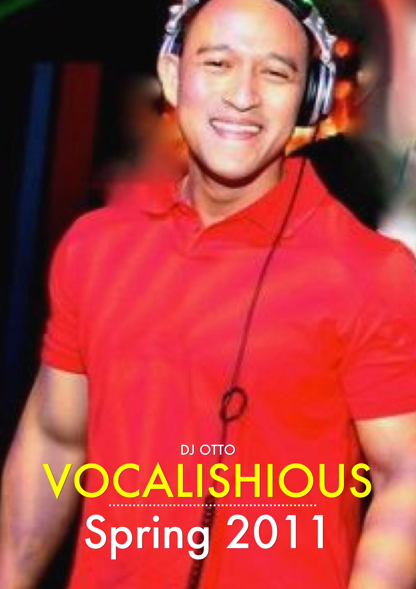 DJ OTTO - VOCALISHIOUS (SPRING 2011)