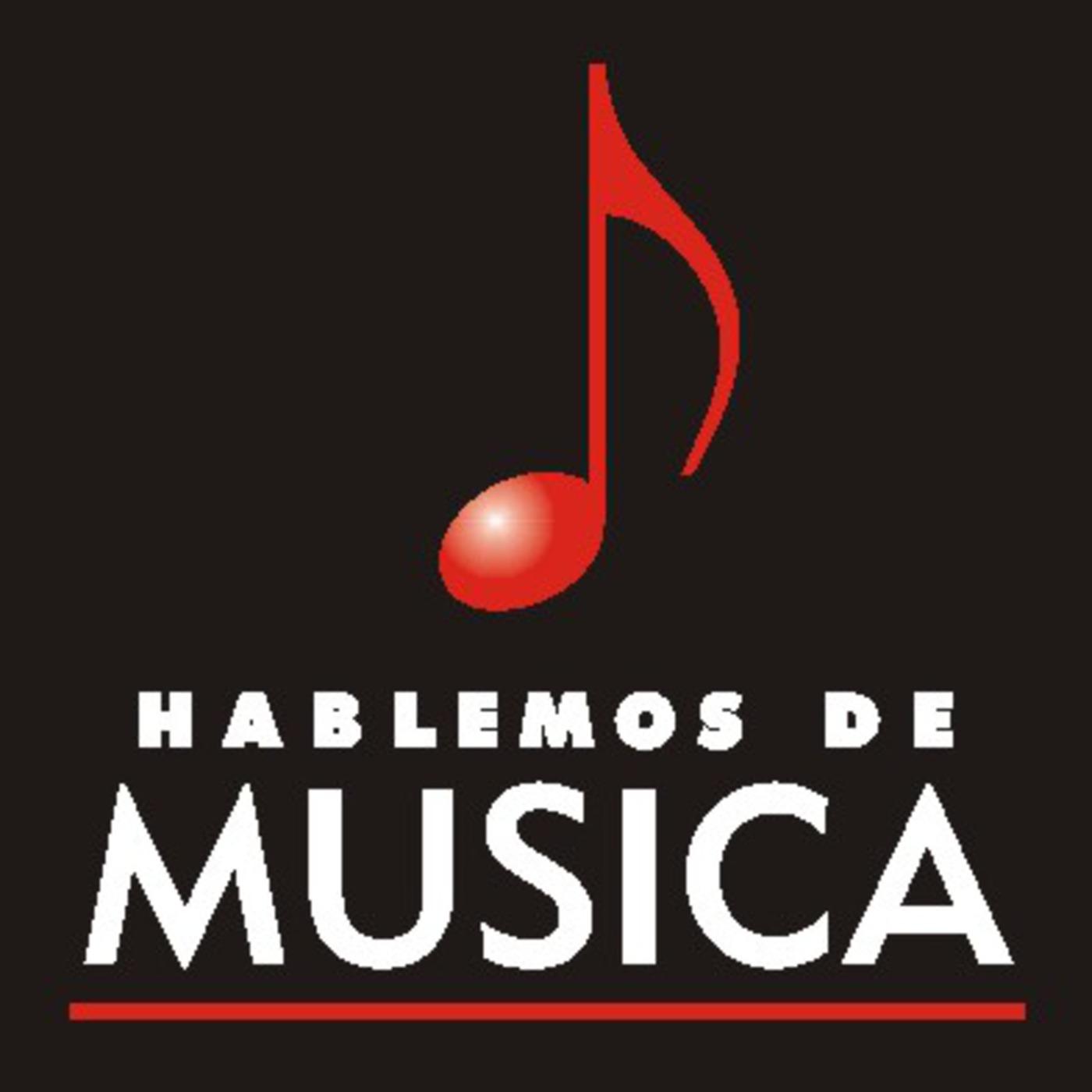 Hablemos de Musica - El Podcast