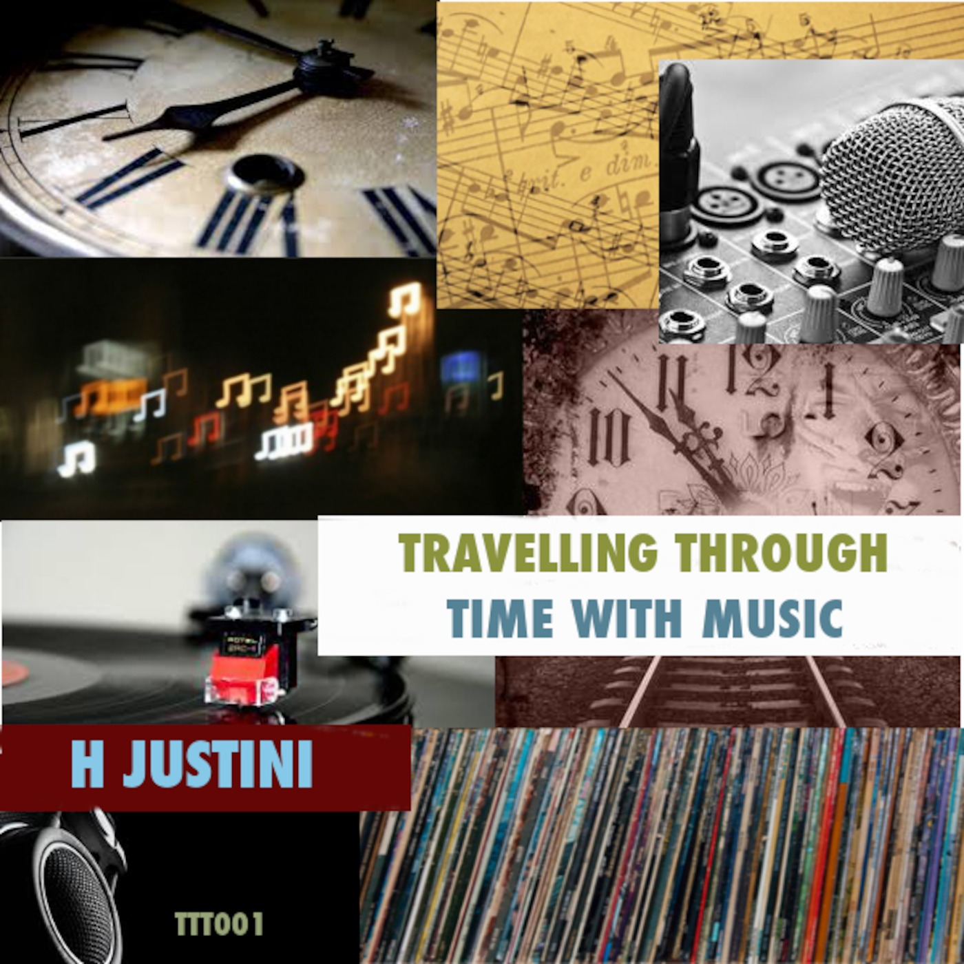 Travelling Through Time With Music by H Justini