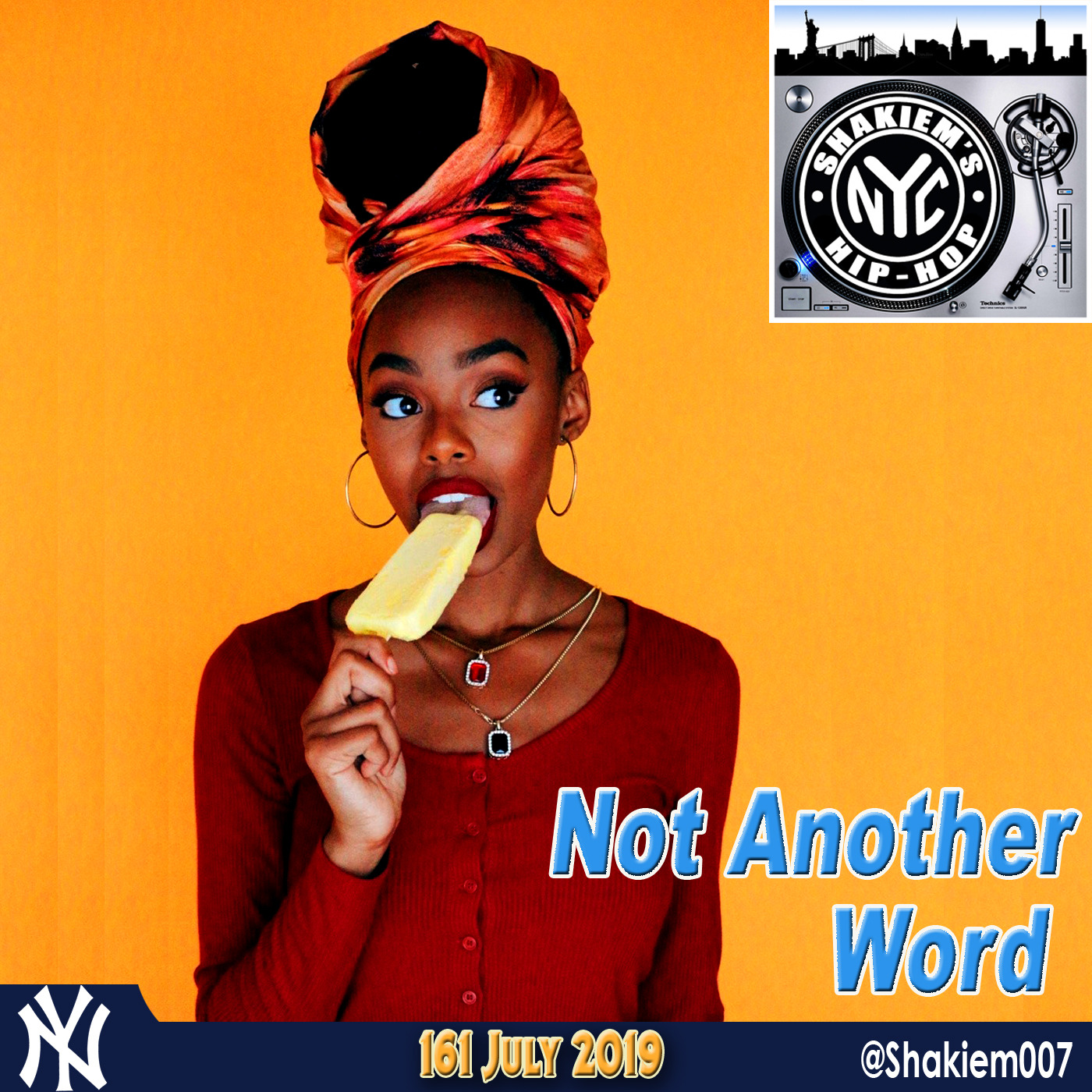 161 - Not Another Word Shakiem's NYC Hip-Hop podcast