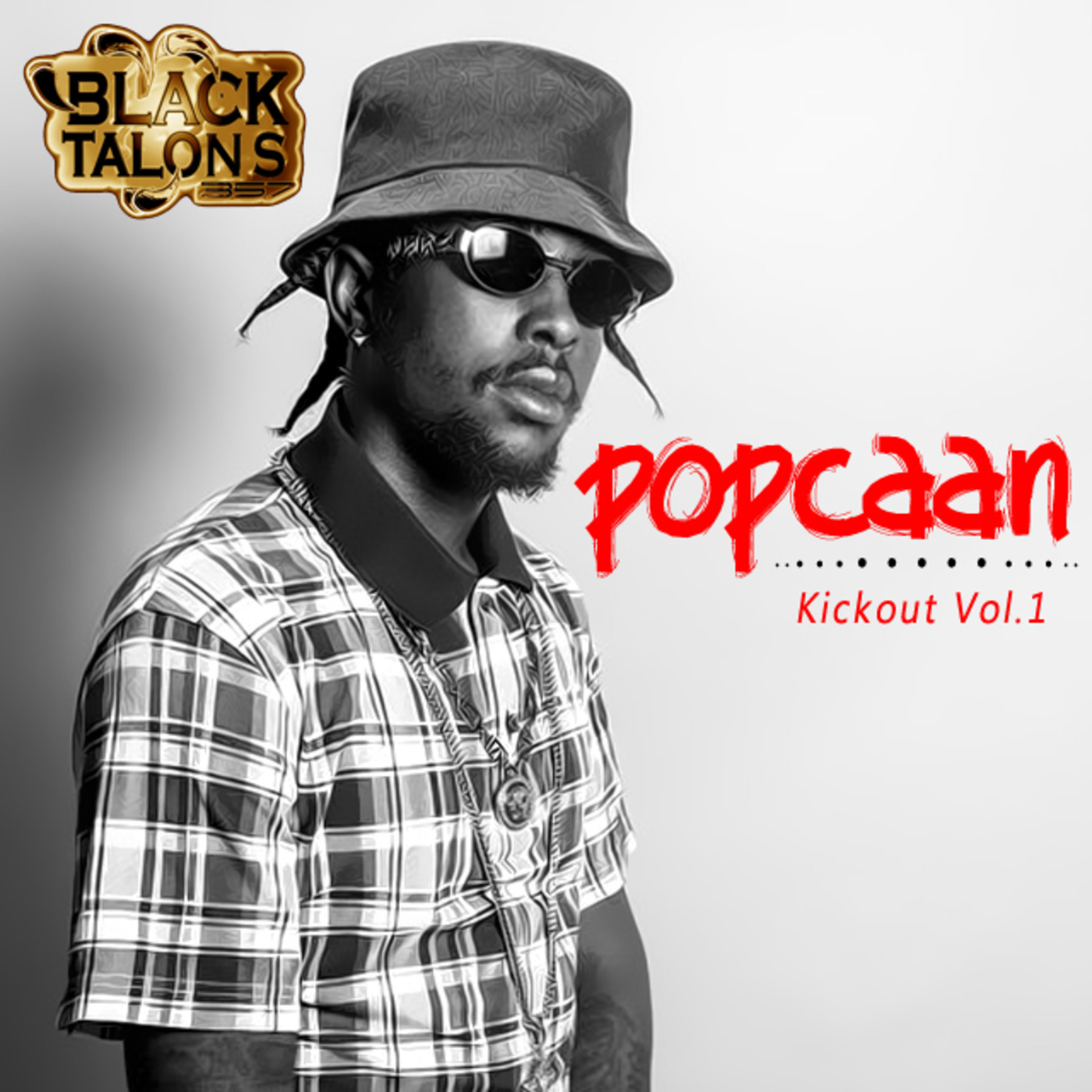 BLACK TALONS 357 Presents POPCAAN - KICKOUT (Part 1) Black Talons