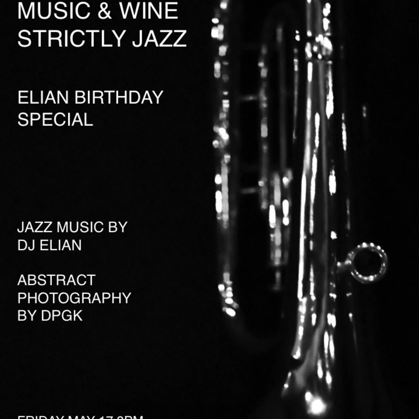 MUSIC AND WINE Strictly Jazz // Elian Birthday Special - May