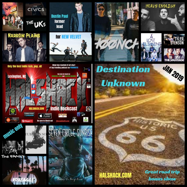Halshack (Jan 2019)- Destination Unknown (bonus show...music only)
